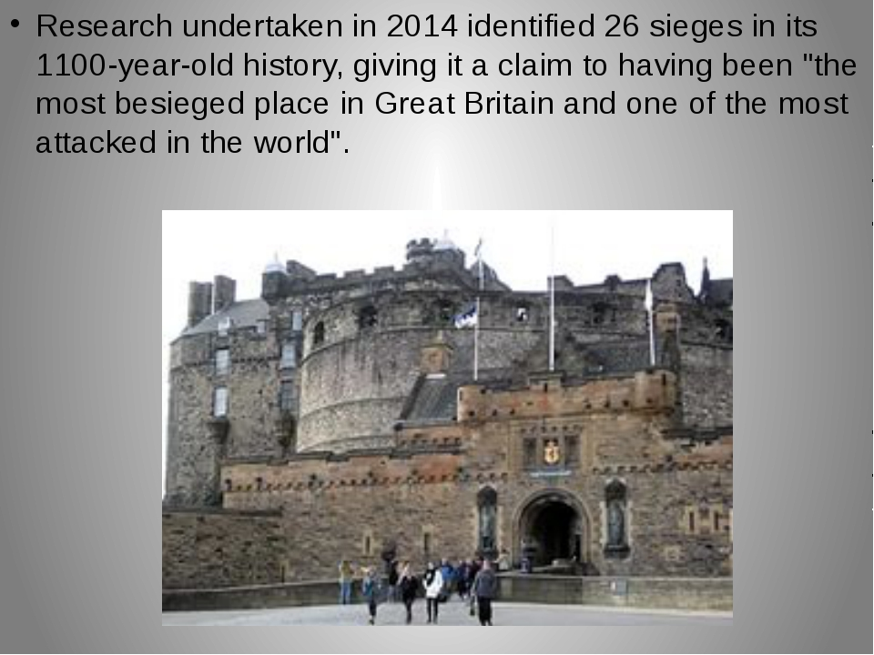 Research undertaken in 2014 identified 26 sieges in its 1100-year-old history...