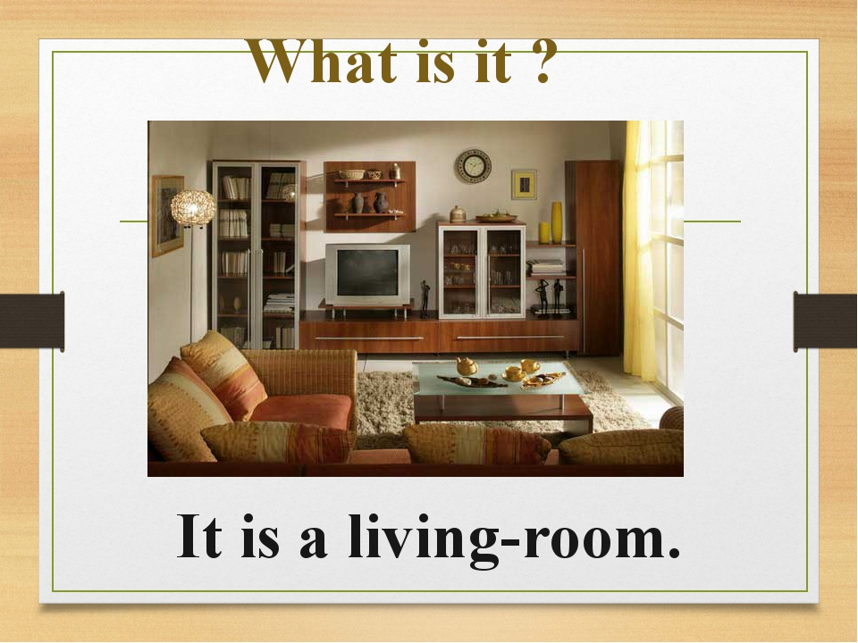 What is it ? It is a living-room.