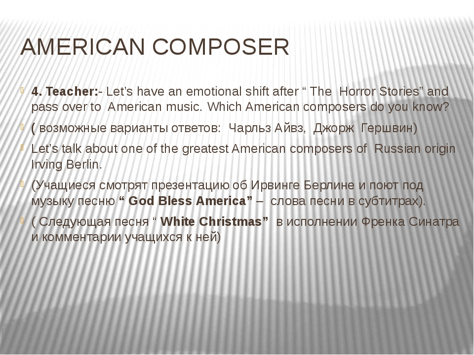 "AMERICAN COMPOSER 4. Teacher:- Let's have an emotional shift after "" The Horr..."