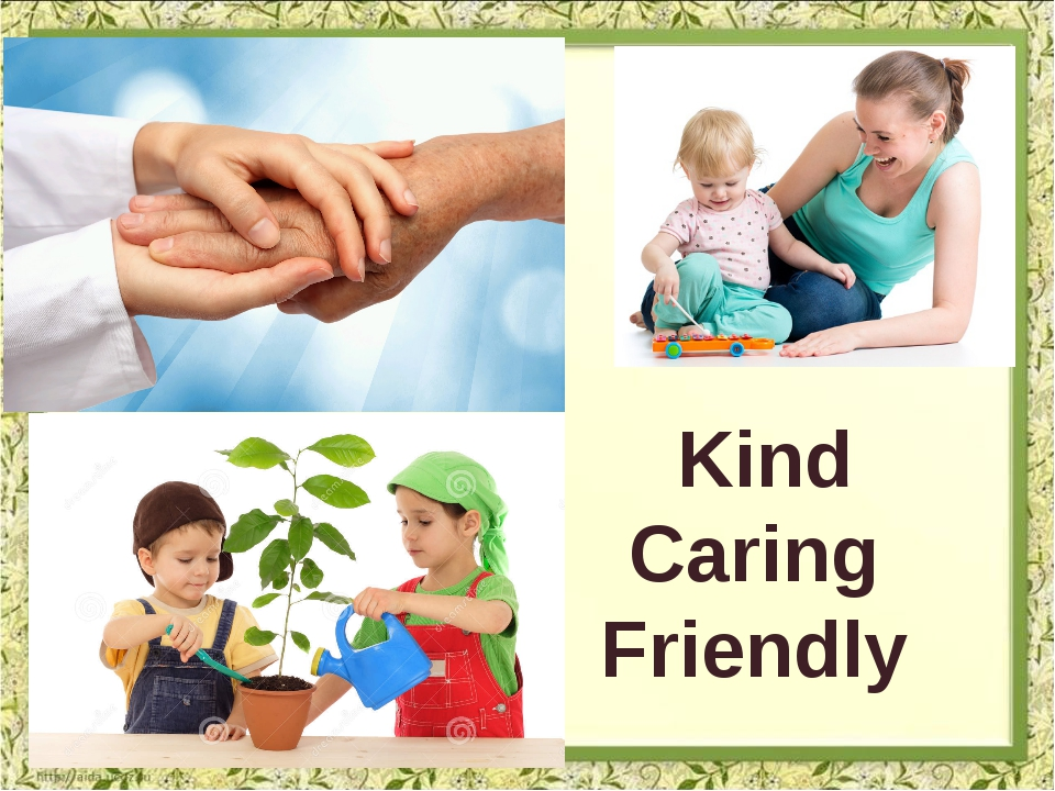 Kind Caring Friendly