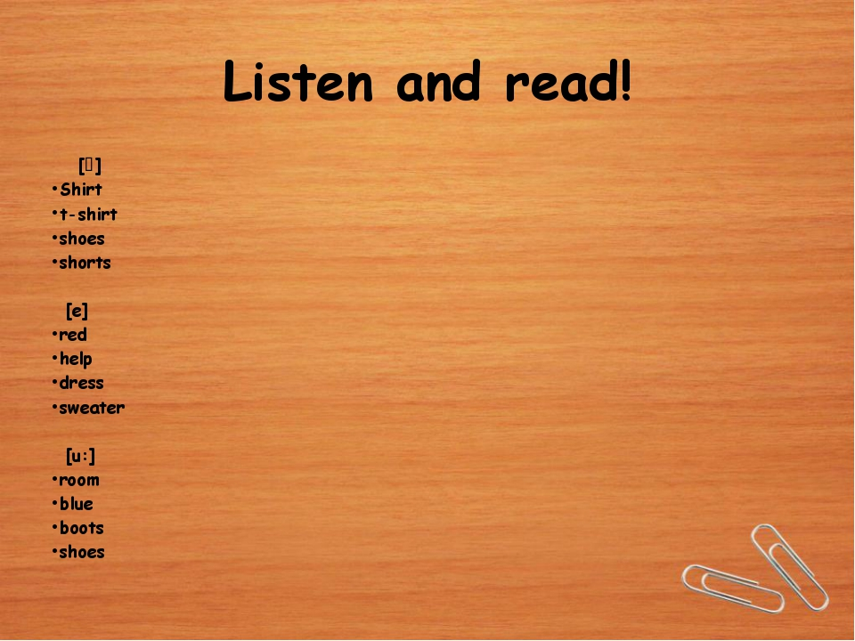 Listen and read!   [⌠] Shirt t-shirt shoes shorts [е] red help dress sweater...