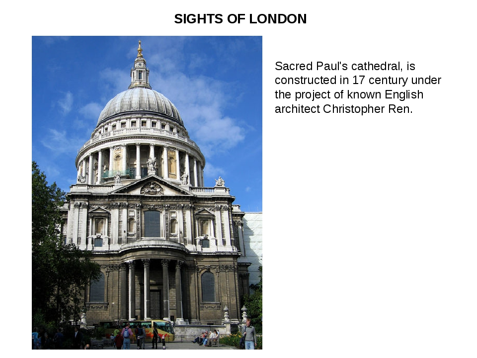 Sacred Paul's cathedral, is constructed in 17 century under the project of kn...