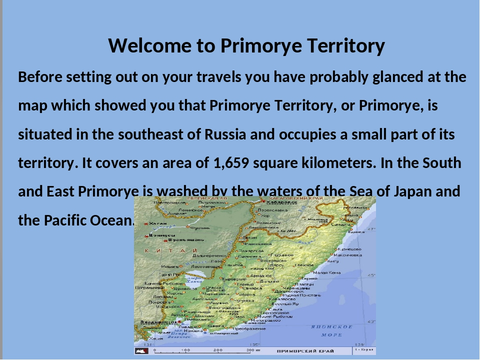 Welcome to Primorye Territory Before setting out on your travels you have pr...